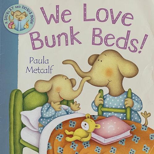 We Love Bunk Beds