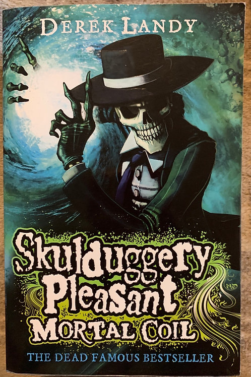 Skulduggery Pleasant Mortal Coil ( Derek Landy )
