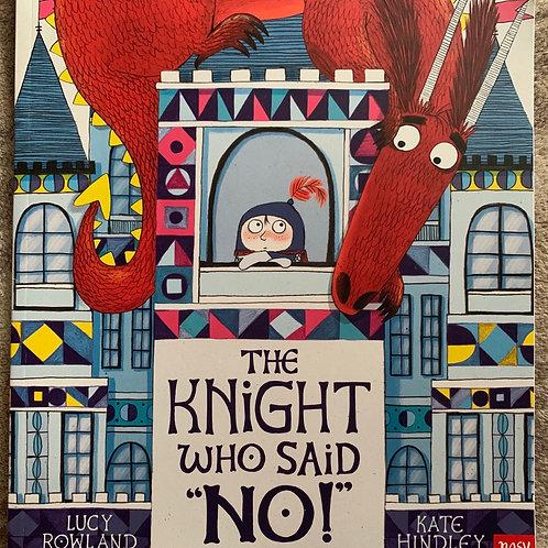 The Knight Who Said No