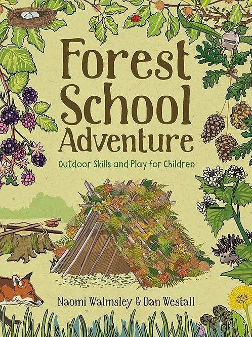Forest School Adventure