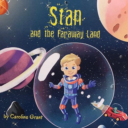 Stan and the Faraway Land ( Caroline Grant )