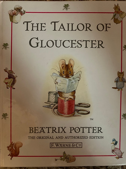The Tailor of Gloucester ( Beatrix Potter)