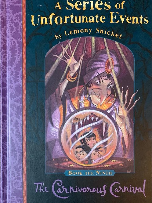 A series of Unfortunate Events by Lemony Snicket The Carnivorous Carnival (9)