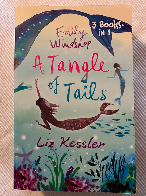 Emily Windsnap: A Tangle of Tails: 3 Books in 1