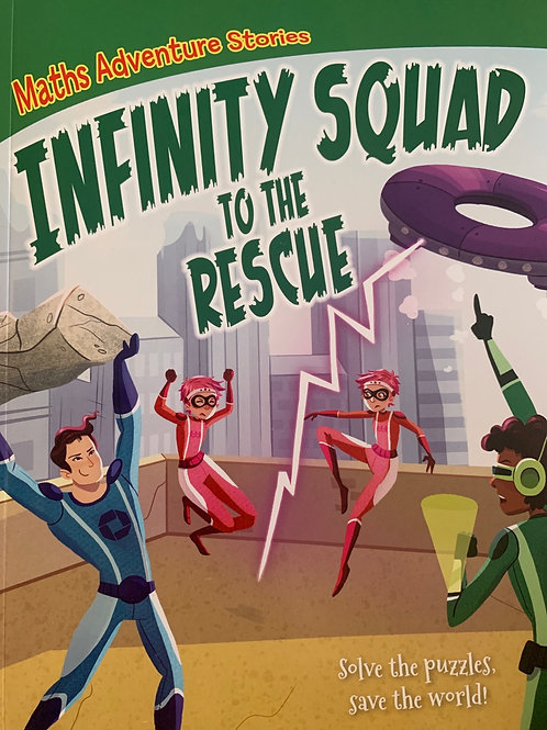 Maths Adventure Stories - Infinity Squad to the Rescue