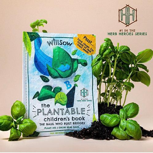 The Basil Who Built Bridges ( Willsow Plantable Book )