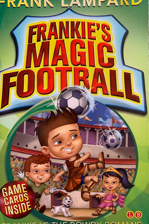Frankie's Magic Football Frankie VS The Rowdy Romans