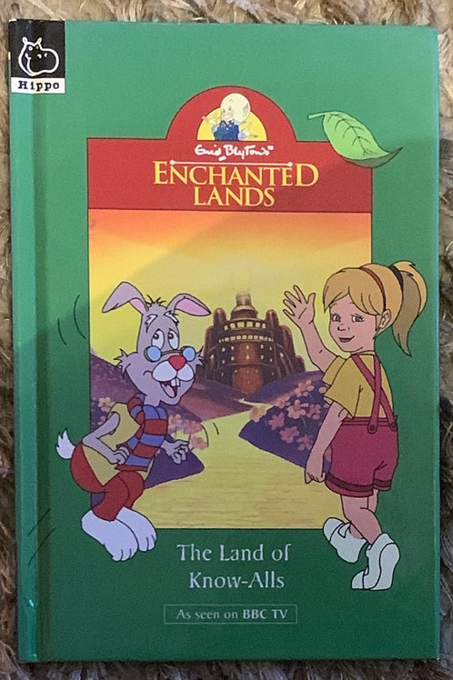 Enid Blyton Enchanted Lands - The Land of Know-All's