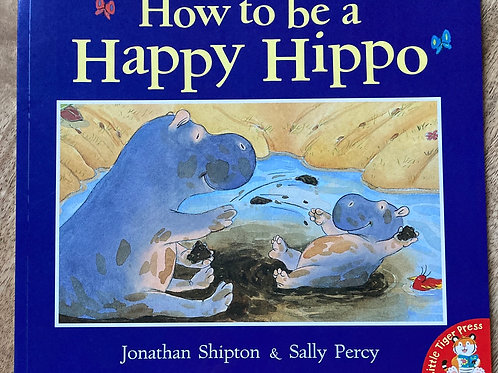 How to be a Happy Hippo