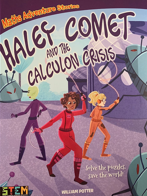 Maths Adventure Stories - Haley Comet and the Calculon Crisis