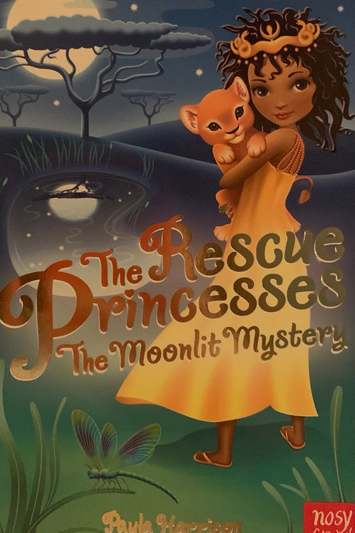 The Rescue Princesses The Moonlit Mystery ( Paula Harrison )