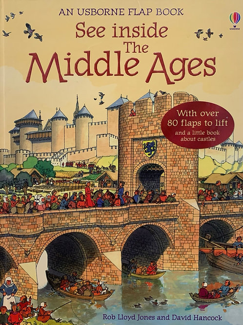 An Usborne Flap Book See Inside the Middle Ages