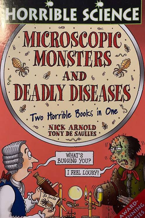 Horrible Histories Microscopic Monsters and Deadly Diseases
