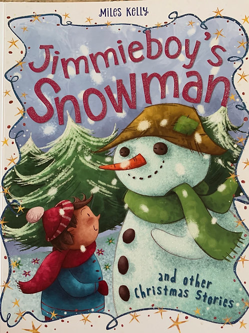 Jimmyboy's Snowman and other stories