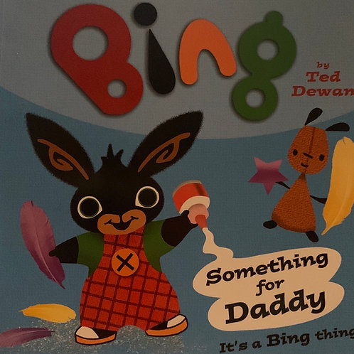 Bing! Something for Daddy It's a Bing Thing