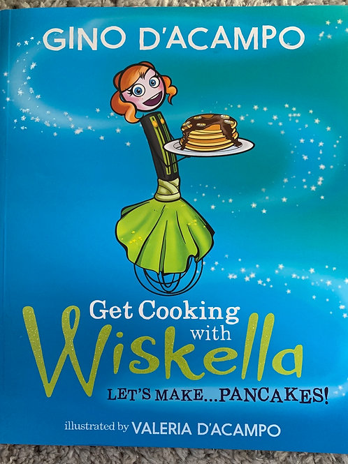 Get Cooking with Wiskella Let's Make Pancakes