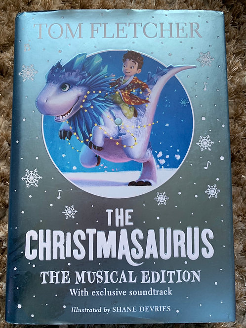 The Christmasaurus hardback with cd - Tom Fletcher