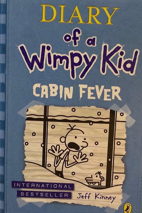 Diary of a wimpy kid Cabin Fever Hardback - Jeff Kinney
