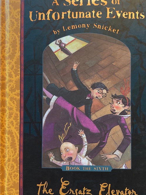 A Series of unfortunate Events by Lemony Snicket The Ersatz Elevator (6)