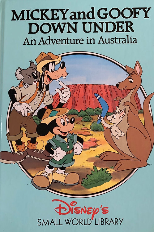 Mickey and Goofy Down Under an Adventure in Australia