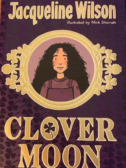 Clover Moon ( Jacqueline Wilson ) Hardback