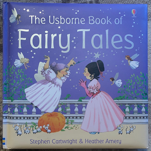 The Usborne Book of Fairy Tales Hardback