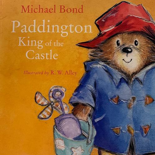 Paddington King of the Castle ( Michael Bond )