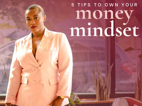 5 Tips to Own Your Money Mindset