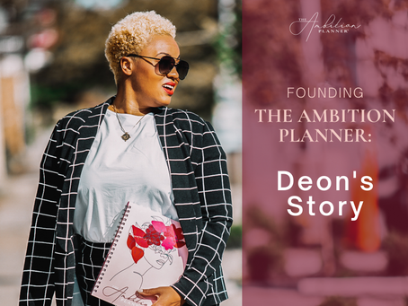 Founding The Ambition Planner: Deon's Story