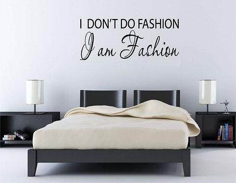 I Am Fashion Wall Sticker