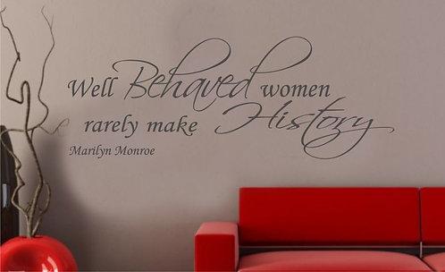 Well Behaved Women Wall Sticker