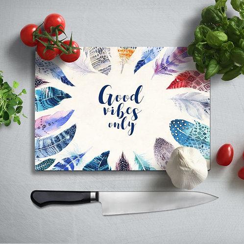 Good Vibes Uv Printed Glass Chopping Board 35x25cm