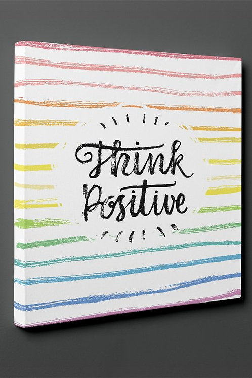 Think Positive Canvas Printings