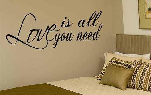 Love �s All You Need Wall Sticker