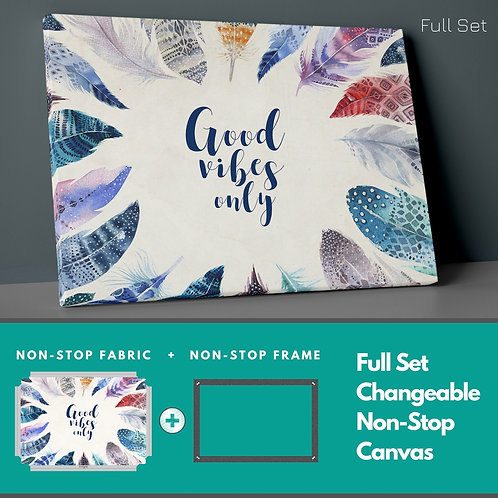 Good Vibes Only Non-Stop Canvas Printings