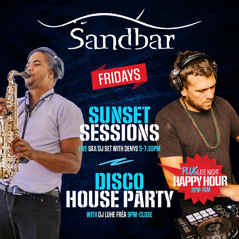 Sunset Session & Disco House Party Fridays