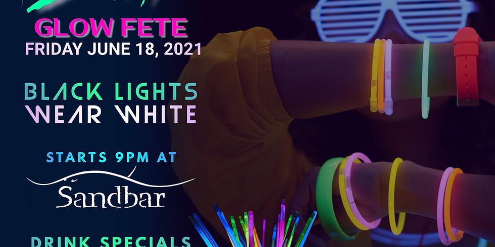 """""""Lit"""" Glow Fete at Sandbar"""