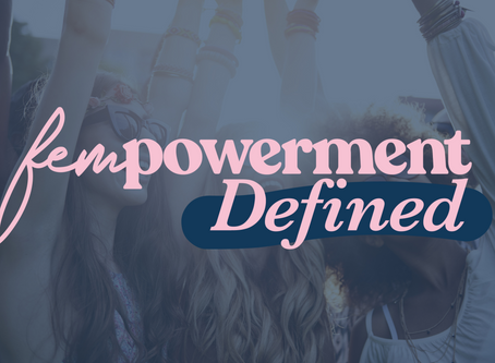 Fempowerment Defined - Thursday 5th March - The Mandeville Hotel London