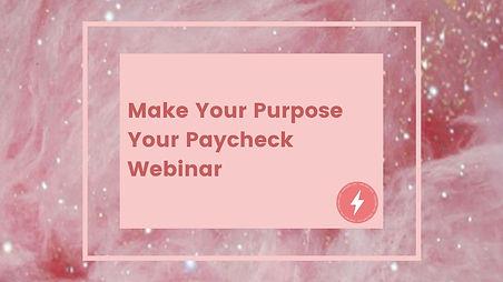 Purpose Paycheck Webinar.jpg