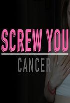 Screw-You-Cancer.jpg