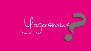 YOGAsmus - der Höhepunkt im Yoga
