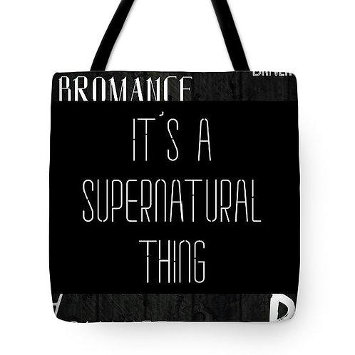 Supernatural Ipurgatory It's a Supernatural Thing Tote Bag