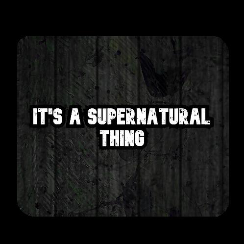 Supernatural Ipurgatory It's A Supernatural Thing Mousepad
