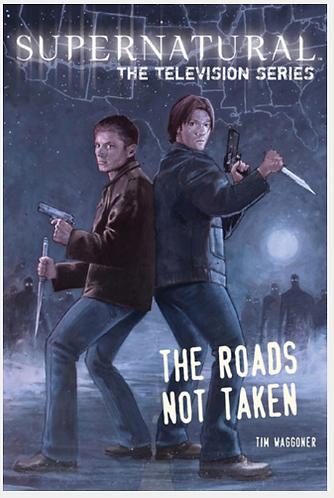 Supernatural IpurgatoryTelevision Series Roads Not Taken Book