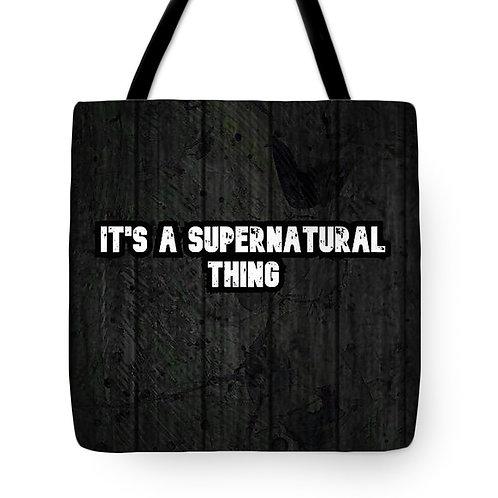 Supernatural Ipurgatory It's a Supernatural Thing Tote Bag