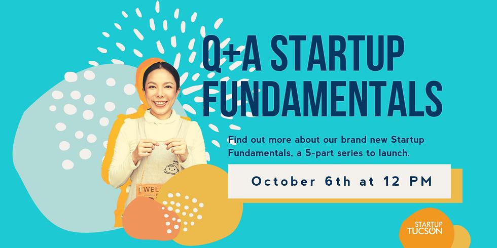 Q+A Fundamentals Series