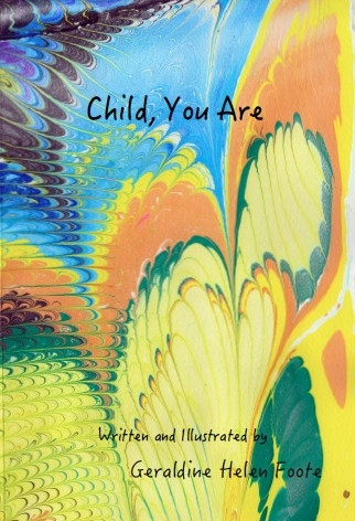 Child, You Are cover
