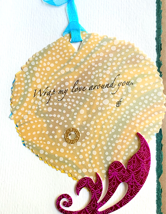"""Card: One-of-a-kind """"Wrap my love..."""""""