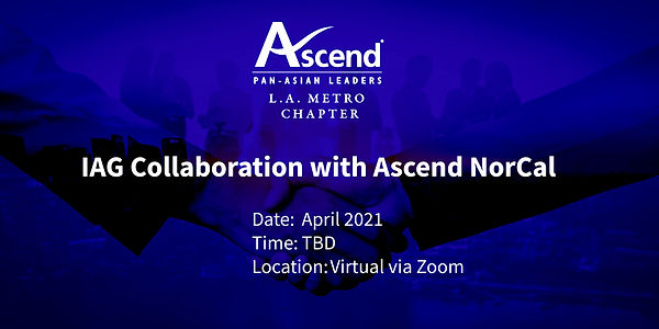IAG Collaboration with Ascend NorCal .jp