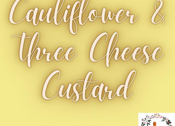 Cauliflower & Three Cheese Custard